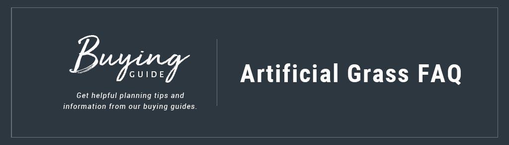 Buyers Guide Artificial Grass FAQ