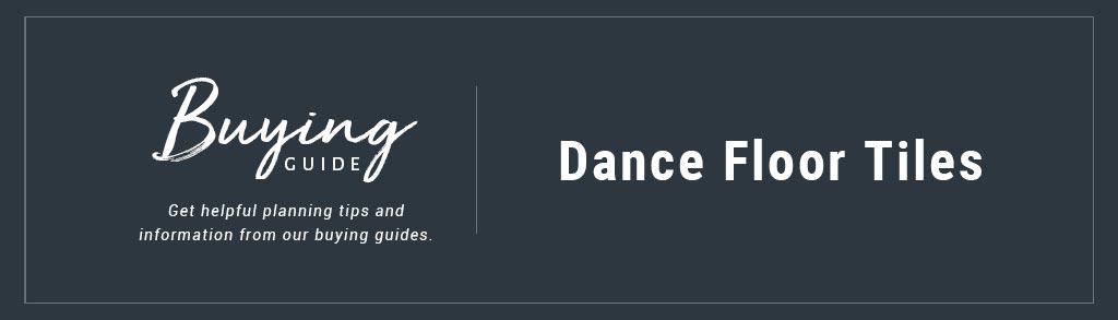 Buyers Guide Dance Floor Tiles