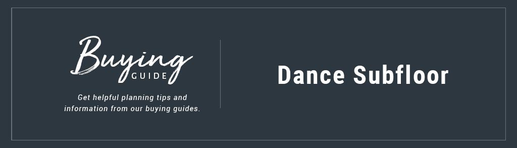 Dance Subfloor Buyer's Guide