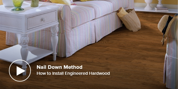 How to Install Engineered Hardwood – Nail Down Method