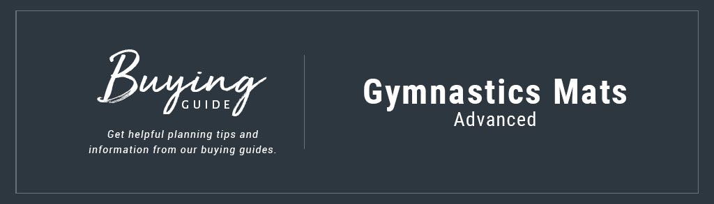 Advanced Gymnastics Mats Buyer's Guide