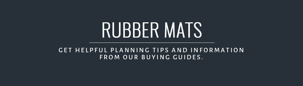 Rubber Mats Buyer's Guide