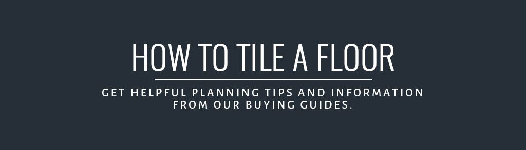 how to install tile floor Buyer's Guide
