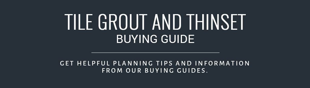 What is Grout Buyer's Guide