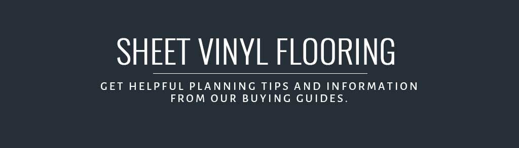 Sheet Vinyl Flooring Buying Guide