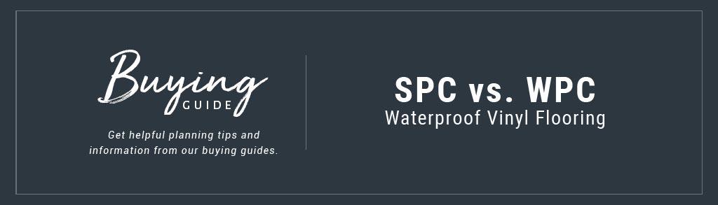 SPC vs WPC Luxury Vinyl Flooring