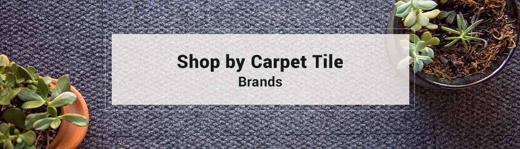 Carpet Tiles Shop By Brands
