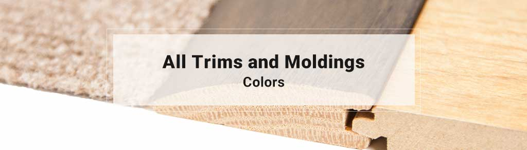 All Trims & Moldings Shop By Color