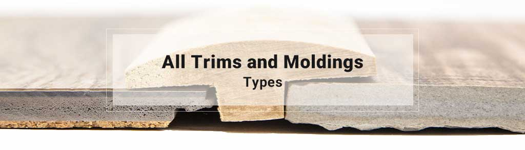 All Trims & Moldings Shop By Type
