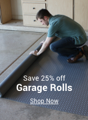 save 25% off garage rolls