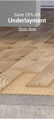 save 25% off underlayment